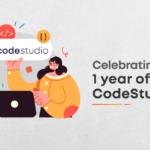 CodeStudio Anniversary!