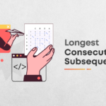 Longest Consecutive Subsequence