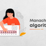 Understanding the Manacher's Algorithm