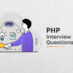 PHP Interview questions | Part 1