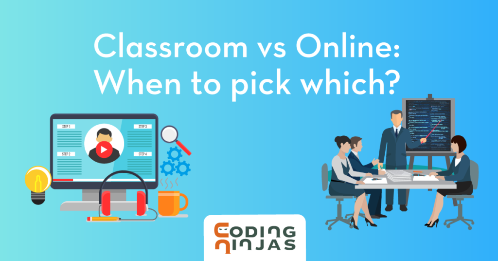 classroom-vs-online-which-to-pick-when (1)