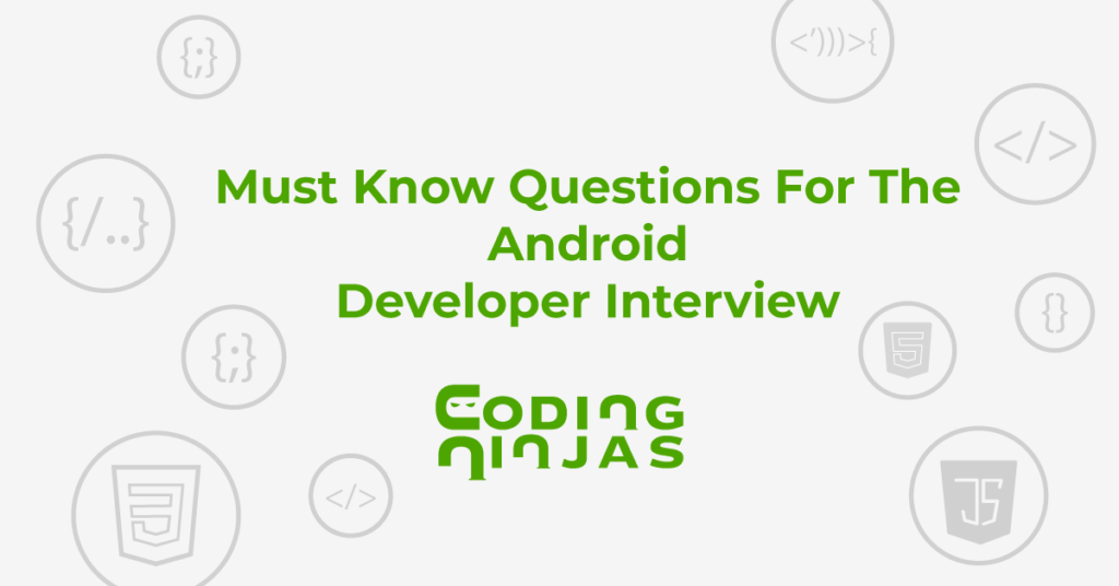 must-known-questions-for-android-dev-interview