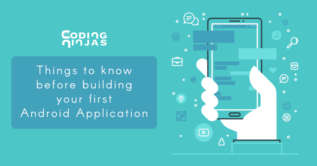 things-to-know-before-building-android-application
