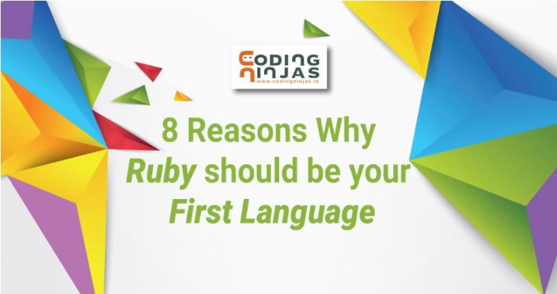 8-reasons-why-Ruby-should-be-your-first-language