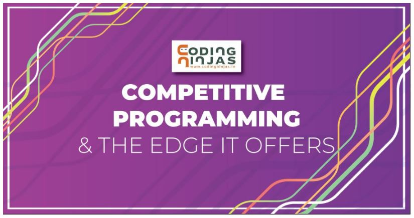 Competitive-Programming-And-The-Edge-It-Offers